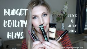 [VIDEO]: Budget Beauty Buys June & July 2017